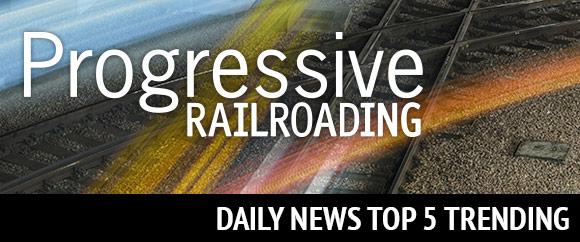 Progressive Railroading Daily News Top 5 Trending
