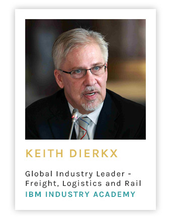 Keith Dierkx, Global Industry Leader - Freight, Logistics and Rail, IBM Industry Academy