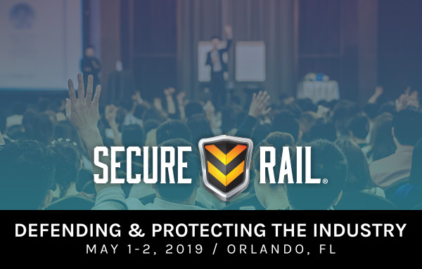 Secure Rail Conference - May 1-2, 2019 - Orlando, FL.