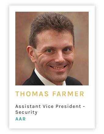 Thomas Farmer, Assistant Vice President - Security, AAR